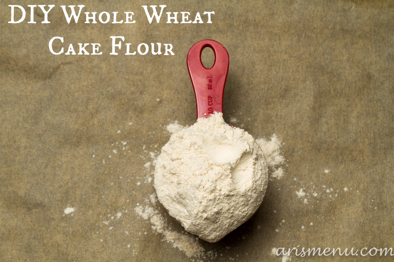 DIY Whole Wheat Cake Flour