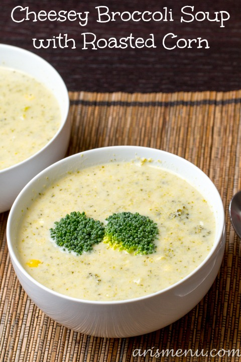 Cheesey Broccoli Soup with Roasted Corn #vegetarian #glutenfree