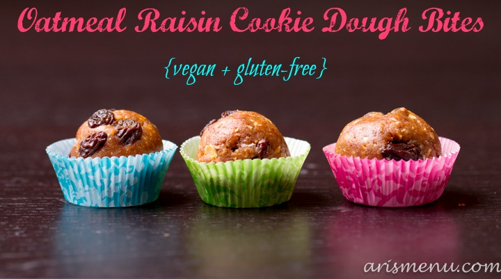 Oatmeal Raisin Cookie Dough Bites #vegan #glutenfree