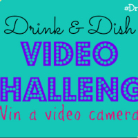 Drink & Dish Video Challenge