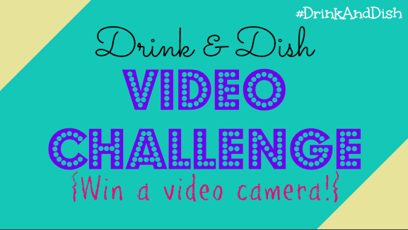 #DrinkAndDish Video Challenge!