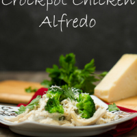 Crockpot Chicken Alfredo